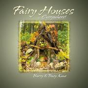 fairy houses everywhere