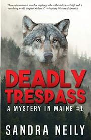 deadly trespass