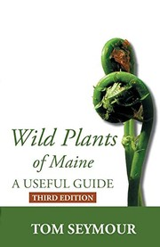 Wild plants of Maine : a usef
