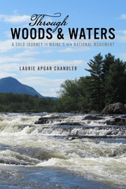Through woods & waters : A solo journey to Maine