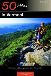 50 hikes in Vermont : walks, hikes, and overnights in the Green Mountain State