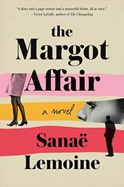 The Margot affair : a novel