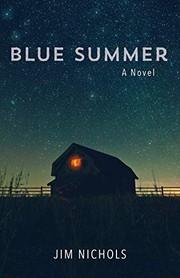 Blue summer : a novel