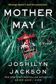Mother may I : a novel