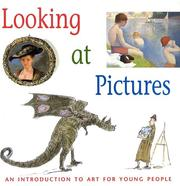 Looking at pictures : an introduction to art for young people