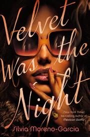Velvet was the night