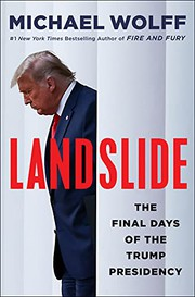 Landslide : the final days of the Trump White House