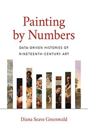 Painting by numbers : data-driven histories of nineteenth-century art